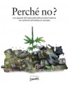 PERCHÉ NO? - Il libro illustrato di Ivan Art